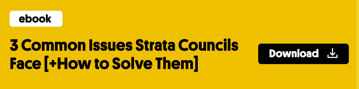 3 Common Issues Strata Councils Face [+How to Solve them]