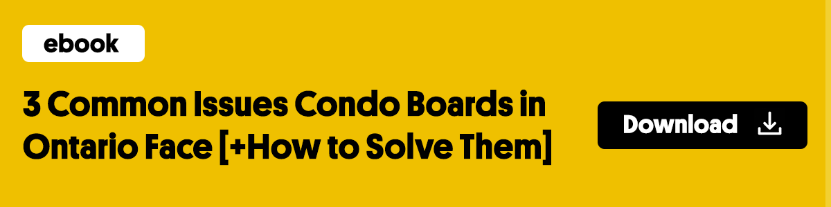 3 Common Issues Condo Boards in Ontario Face [+How to Solve them]